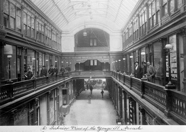 Interior View of the Yonge St. Arcade, circa 1885. Toronto Public Library