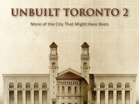 Unbuilt Toronto 2's cover. Image courtesy of Dundurn Press.