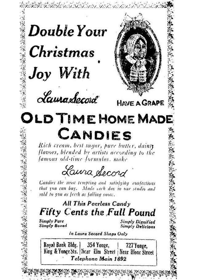 "One of the earliest ads we found for Laura Secord, stressing its ""old time home made candies "" The Toronto Star, December 21, 1915"