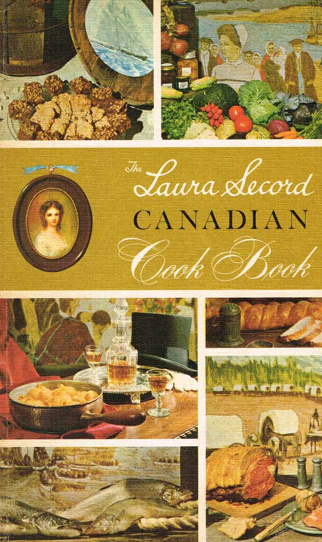 Cover of The Laura Secord Canadian Cook Book (Toronto: McClelland & Stewart, 1966)