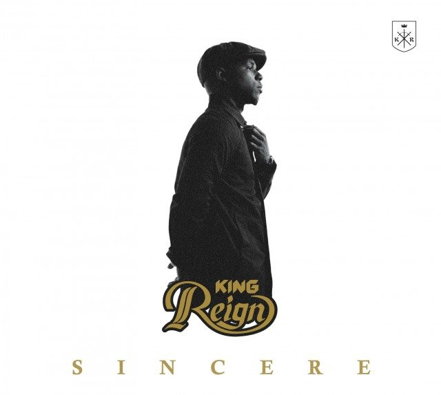 Sincere by King Reign