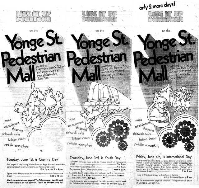 Advertisments for the Yonge Street Mall from the Telegram:  (left) May 31, 1971; (centre) June 2, 1971; (right) June 3, 1971