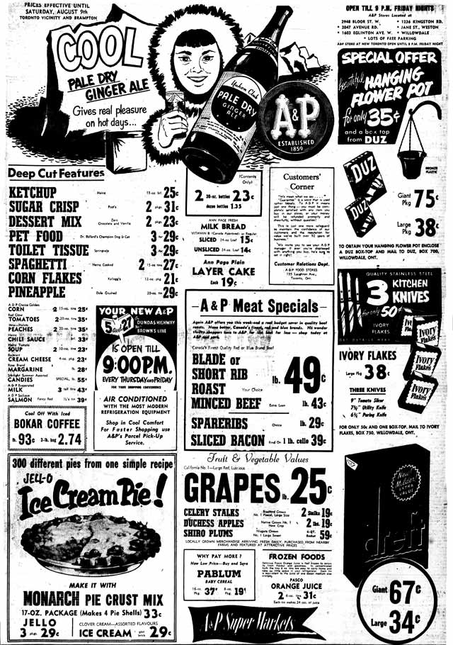 Source: the Telegram, August 7, 1952  The Dundas/Browns Line location mentioned in this ad was A&P's largest Canadian store to date   Perks included a 300 space parking lot, and aisles wide enough to accommodate 500 shoppers in the store at a time