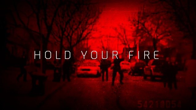 0 Hold Your Fire Title Card