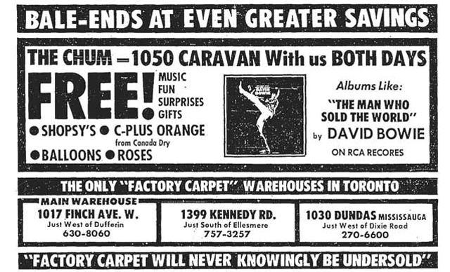 One of the earliest ads we found mentioning Bowie, featuring a giveaway of his 1970 album  The Man Who Sold The World at a carpet store  Toronto Star, December 30, 1972