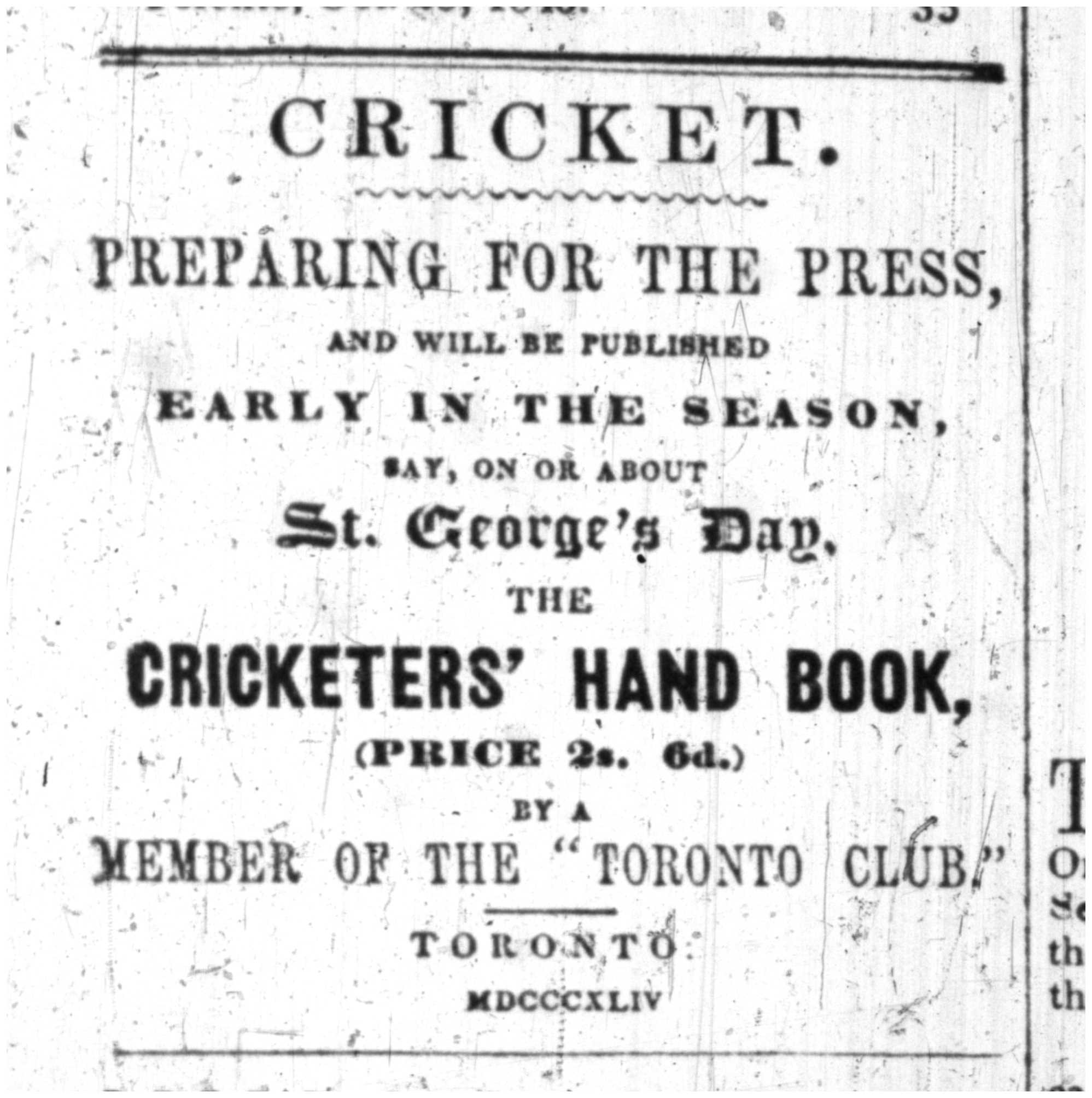 Advertisement for The Cricketers' Hand Book.  This appeared in the Toronto Herald, which was edited by George A. Barber himself.  Toronto Herald, April 8, 1844.