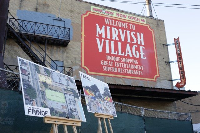 At the (final) opening ceremonies in Mirvish Village, the Toronto Fringe revealed their plans to relocate to Bathurst and Dundas in 2017.