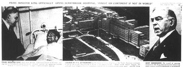 Prime Minister King attends to the opening of Sunnybrook.  The Globe and Mail, June 14, 1948.